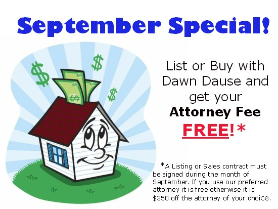 Dawn will pay attorney fee up to $350 for homes with listing or sales contract signed in September
